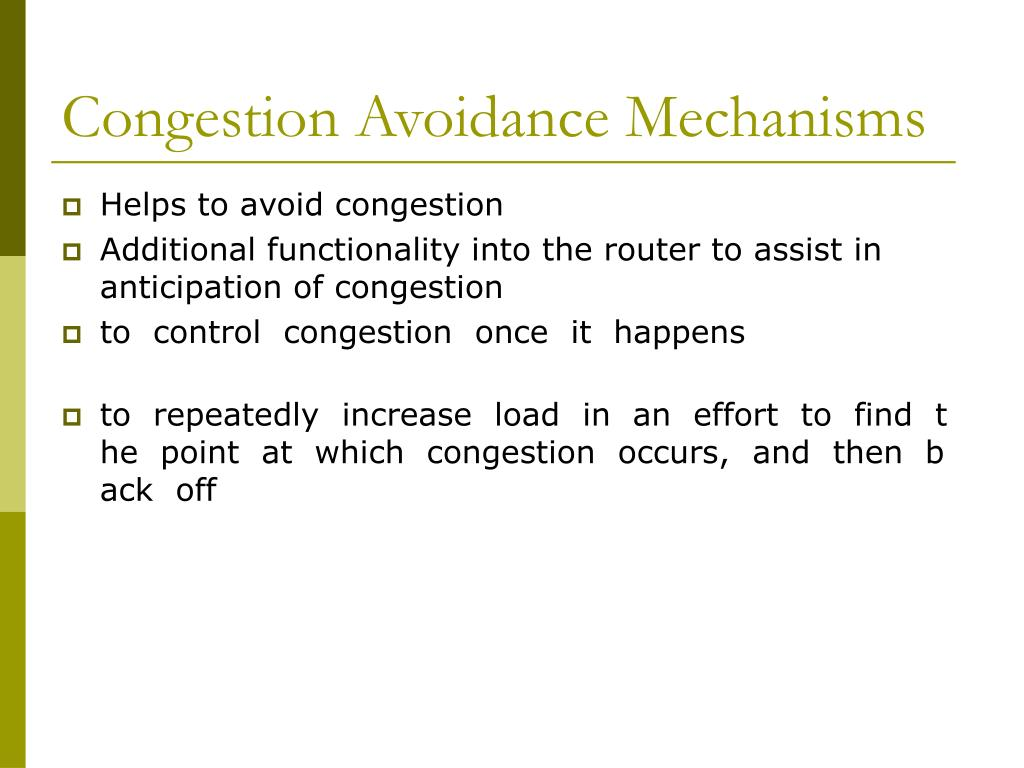 Congestion Avoidance Mechanisms
