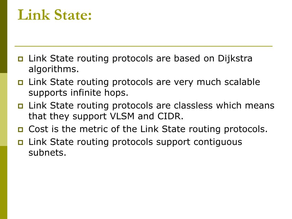Link State: