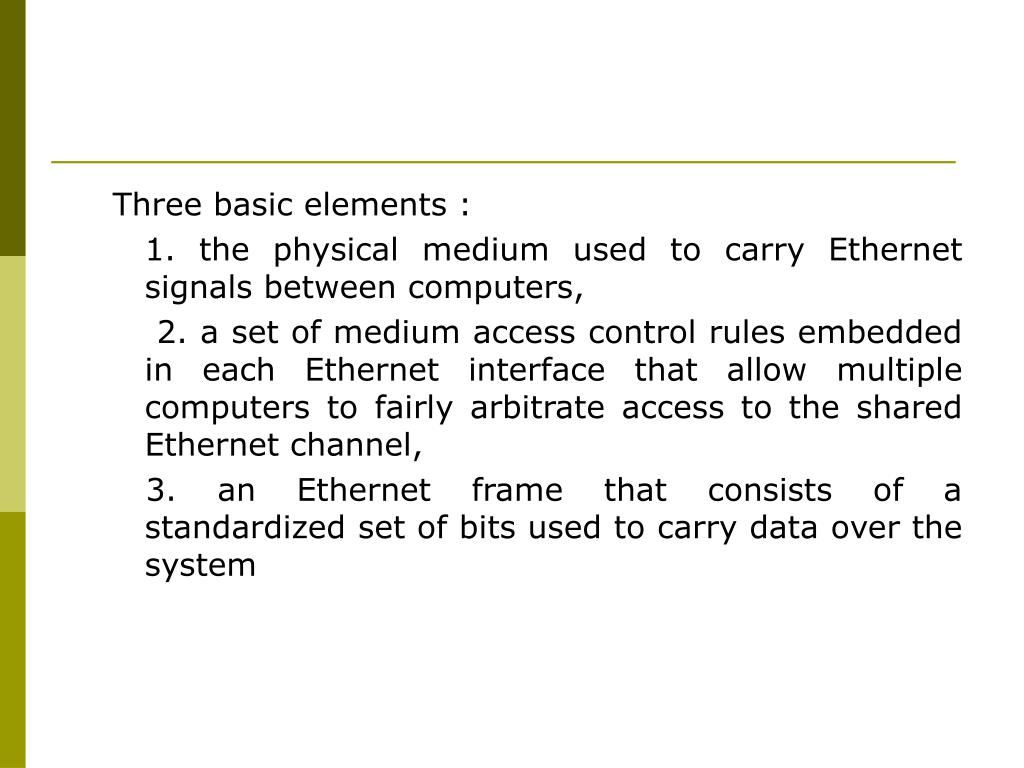 Three basic elements :
