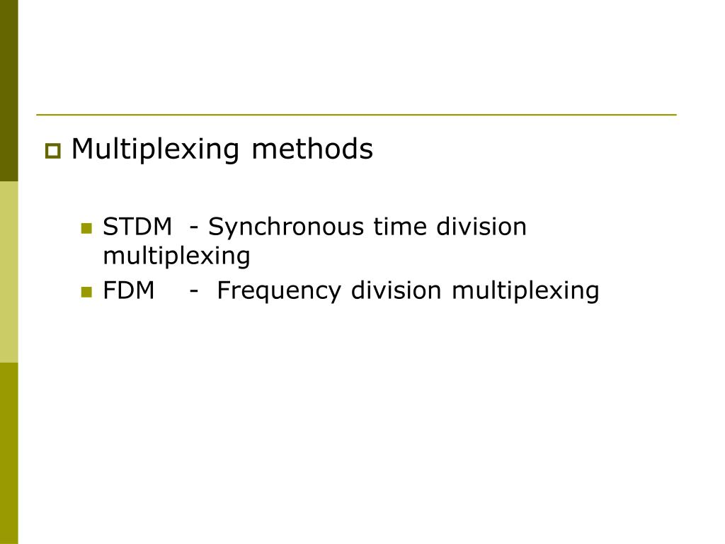 Multiplexing methods