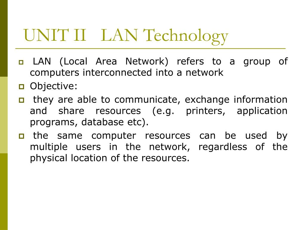 UNIT II   LAN Technology