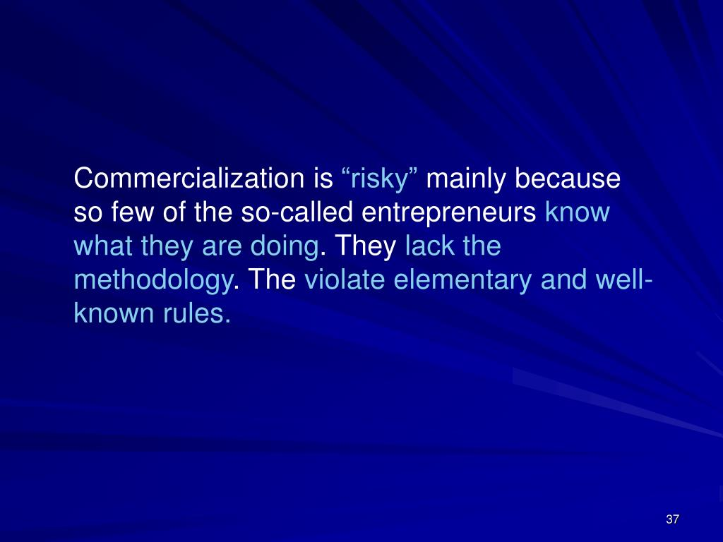 Commercialization is