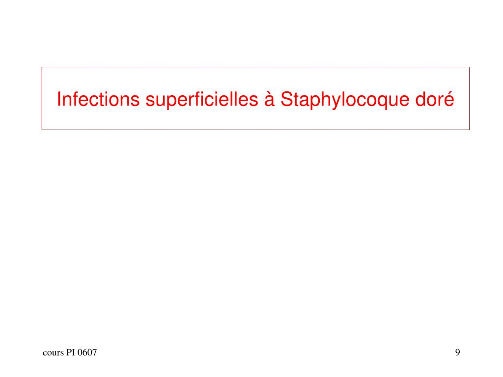 Infections superficielles à Staphylocoque doré
