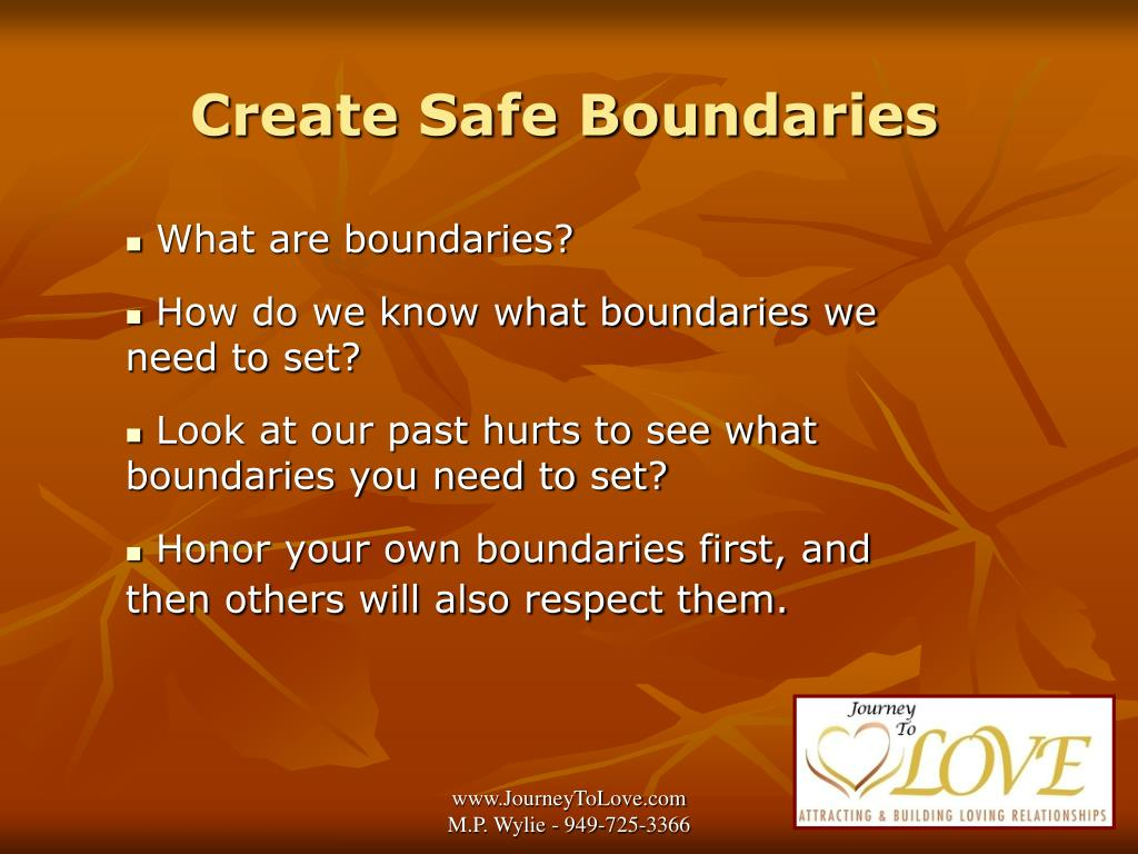 Create Safe Boundaries