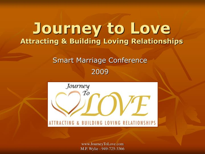 Journey to love attracting building loving relationships