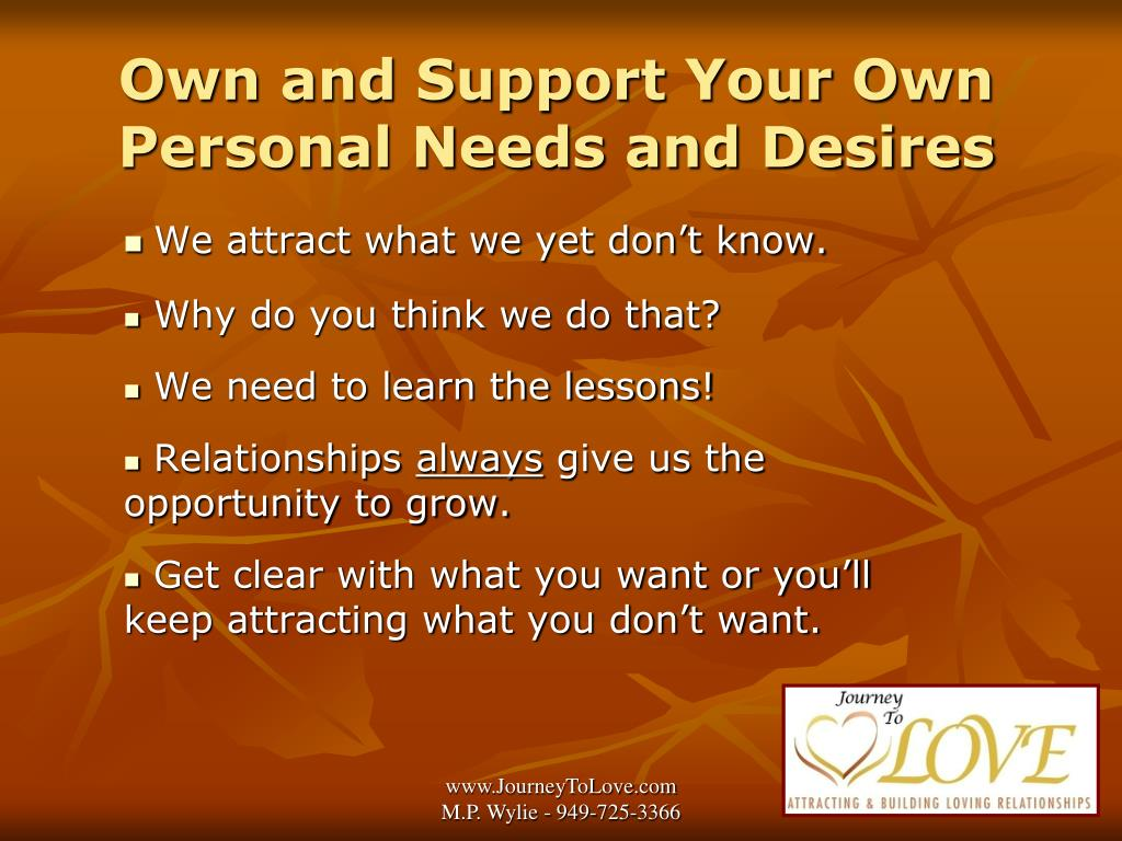 Own and Support Your Own Personal Needs and Desires