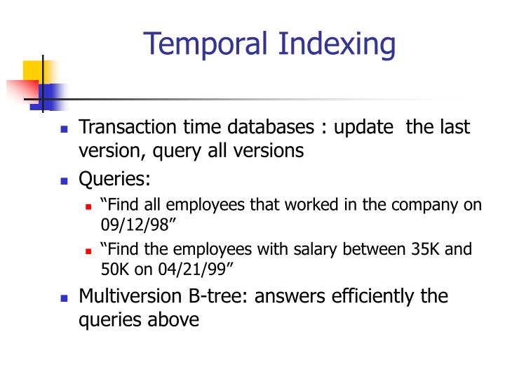 Temporal indexing2