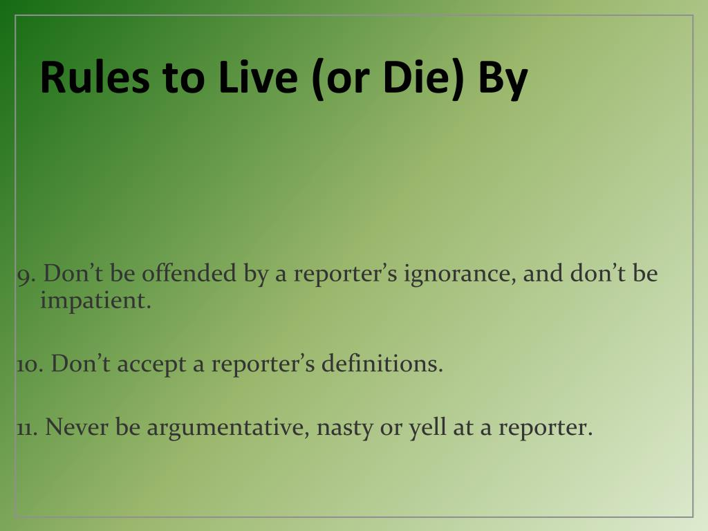 Rules to Live (or Die) By