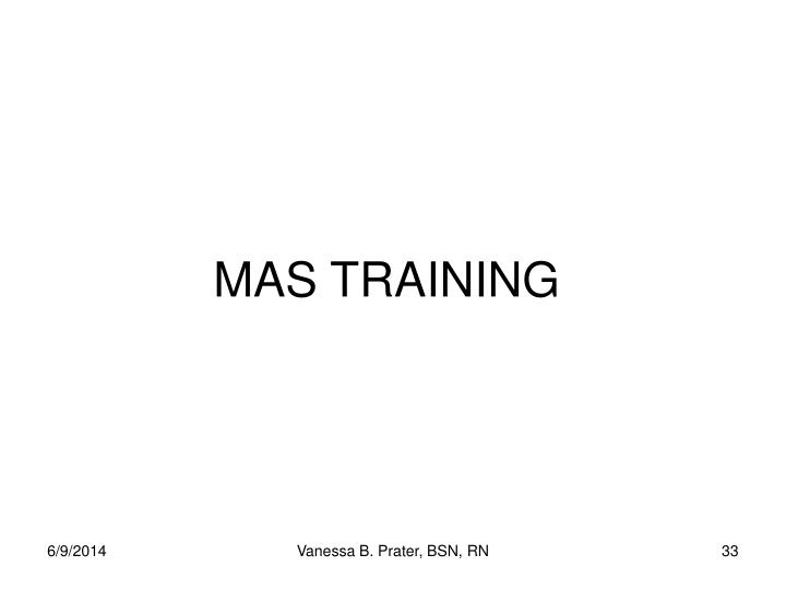 MAS TRAINING