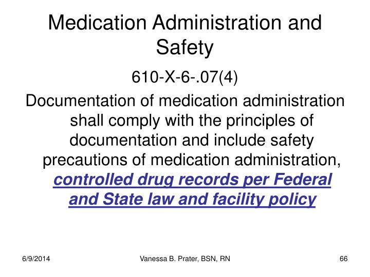 Medication Administration and Safety