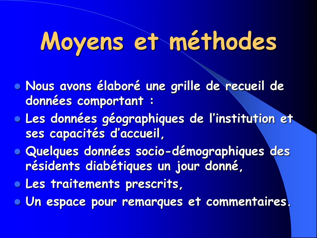 Moyens et méthodes