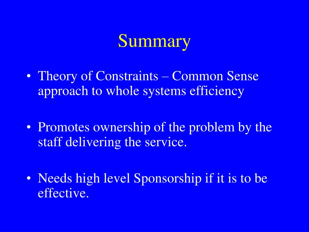 a summary of theory of constraints Buy theory of constraints by eliyahu m goldratt (isbn: 9780884271666) from   and inventory (i) was a good, practical summary of the fundamentals of toc.