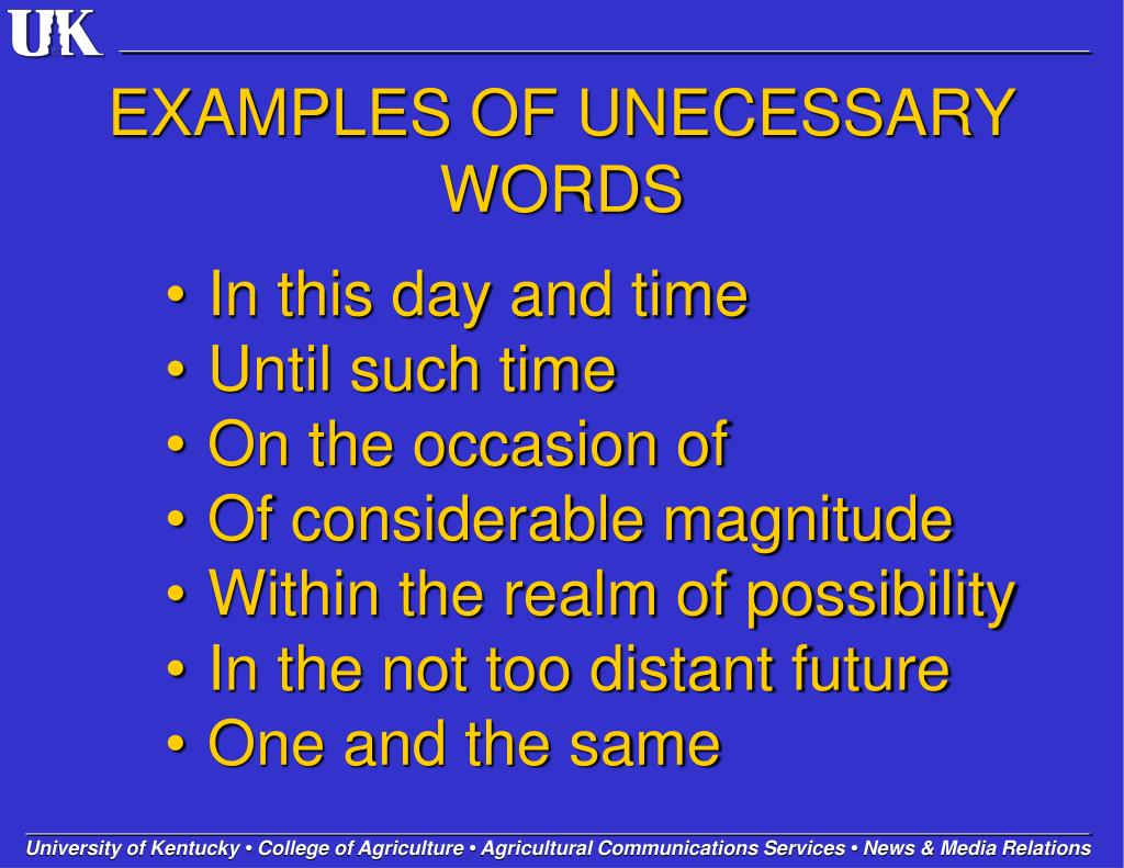 EXAMPLES OF UNECESSARY WORDS