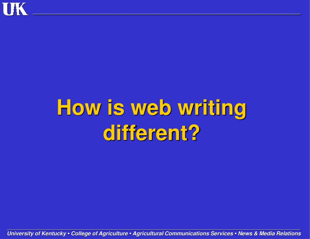 How is web writing different?