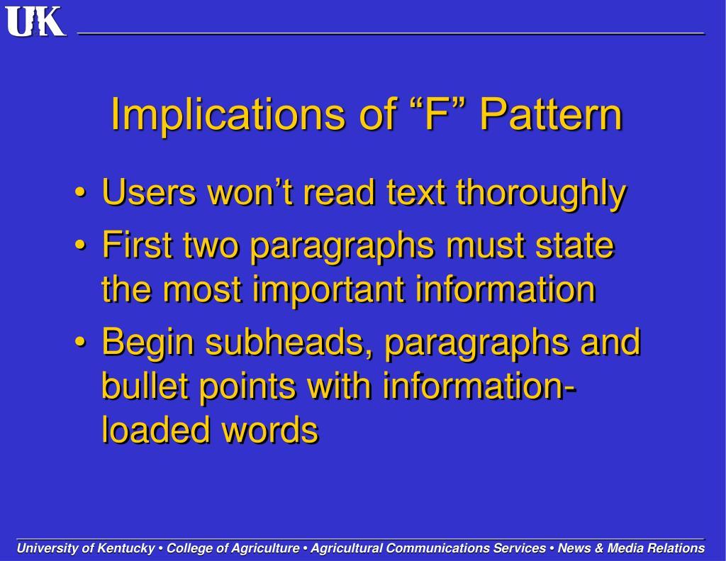 "Implications of ""F"" Pattern"