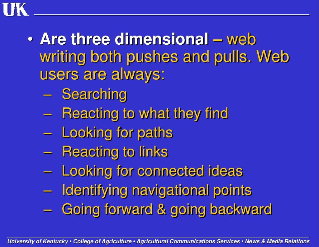 Are three dimensional