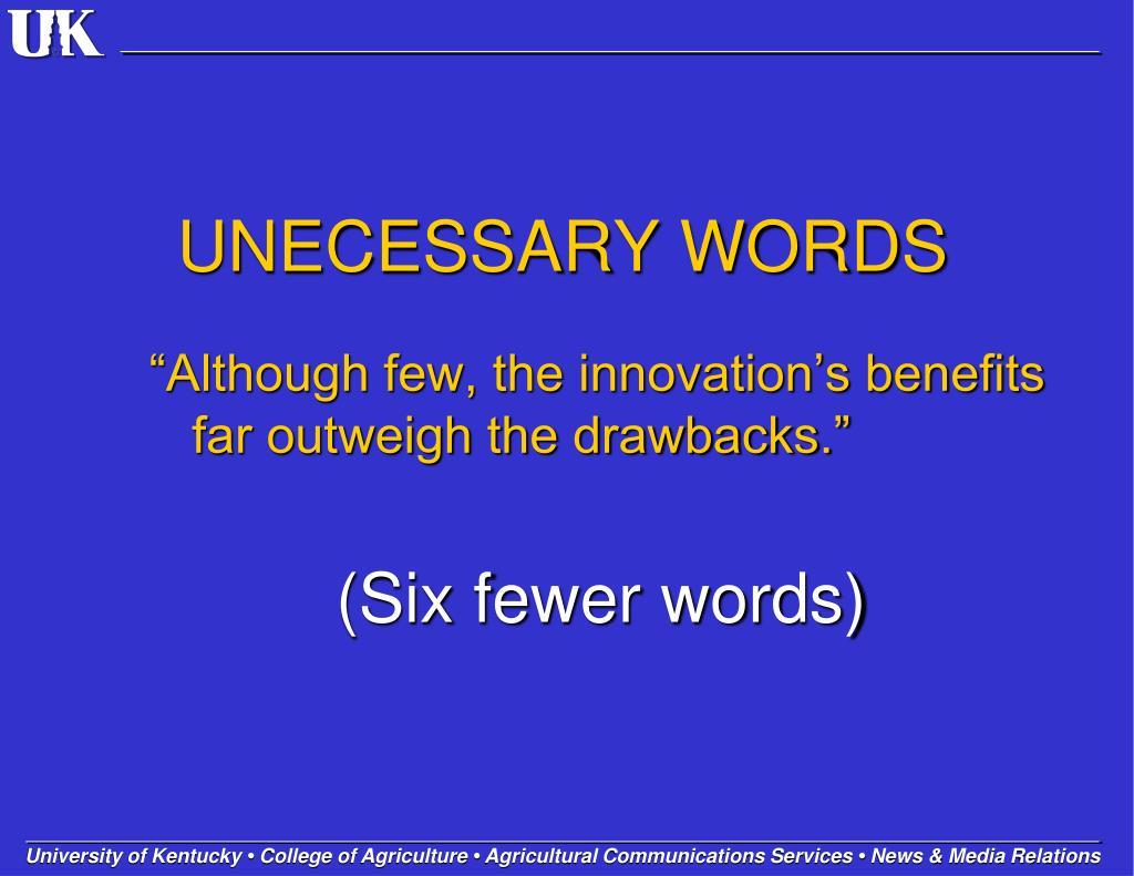 UNECESSARY WORDS