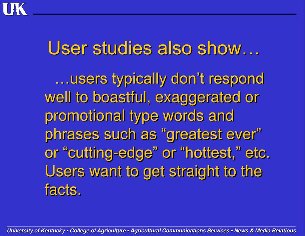 User studies also show…