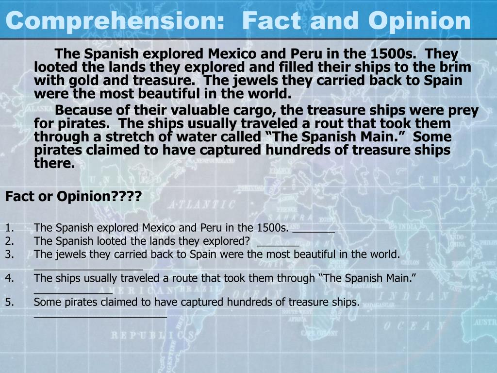 Comprehension:  Fact and Opinion