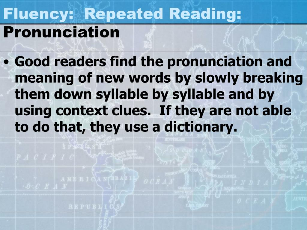 Fluency:  Repeated Reading: