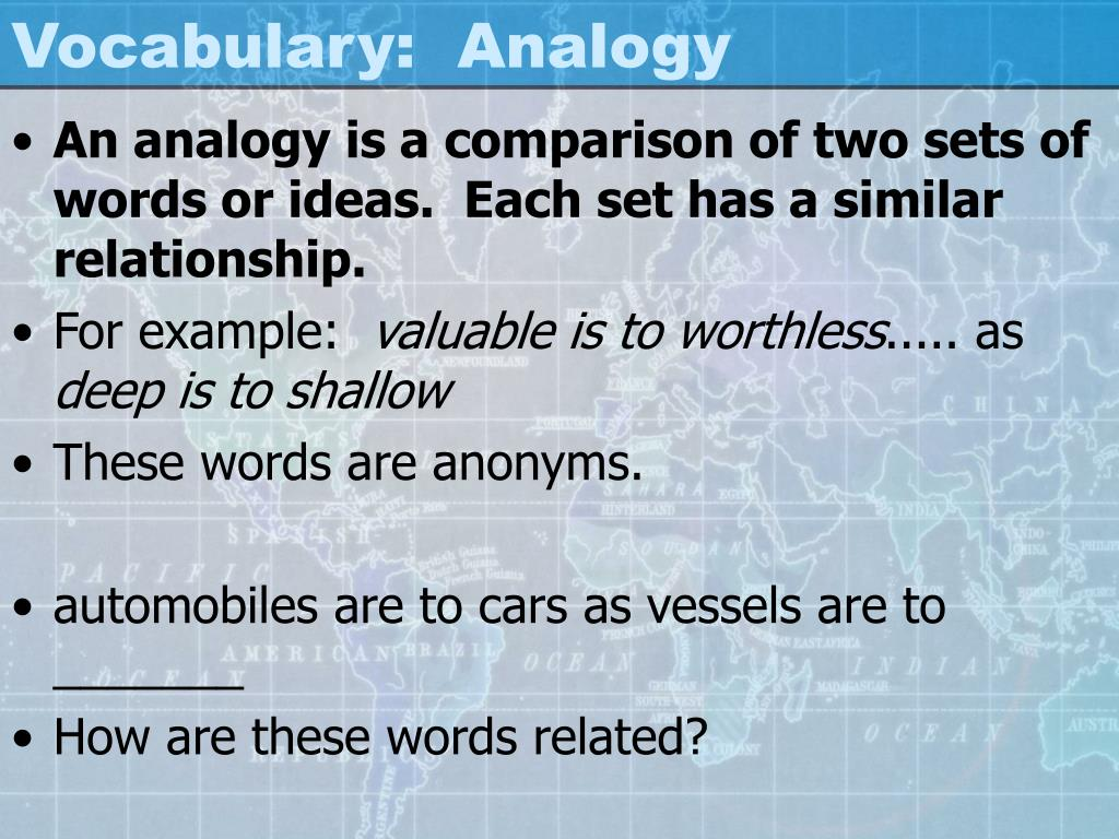 Vocabulary:  Analogy