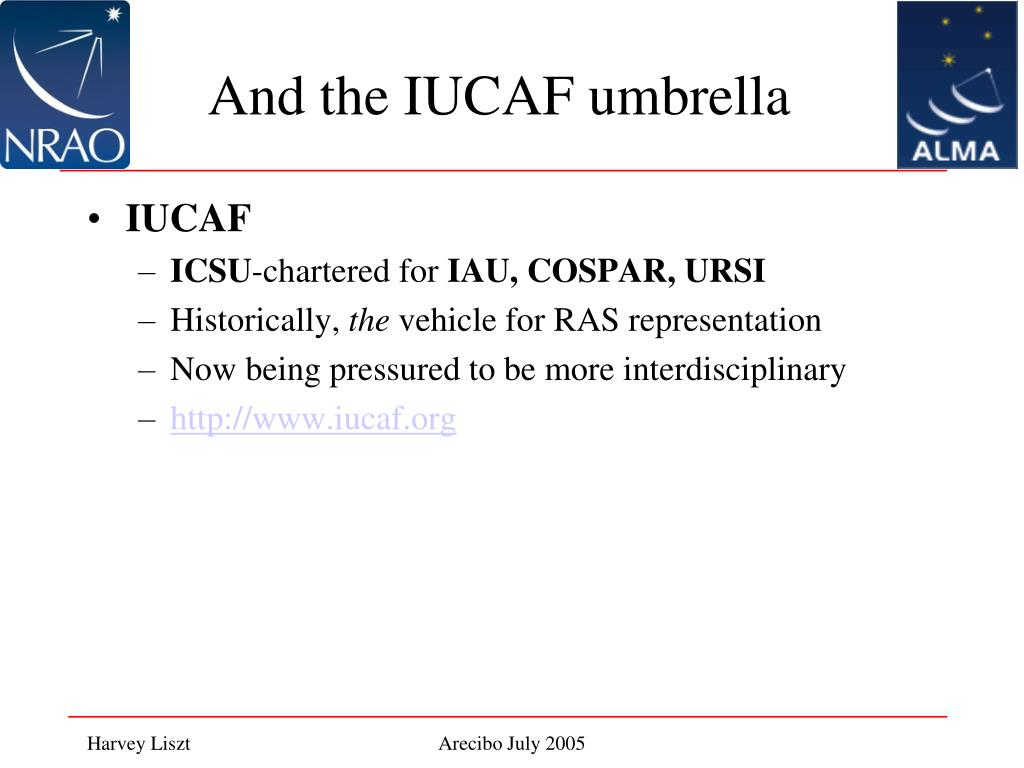 And the IUCAF umbrella