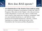 how does ras operate10