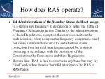 how does ras operate11