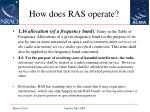 how does ras operate9