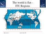 the world is flat itu regions