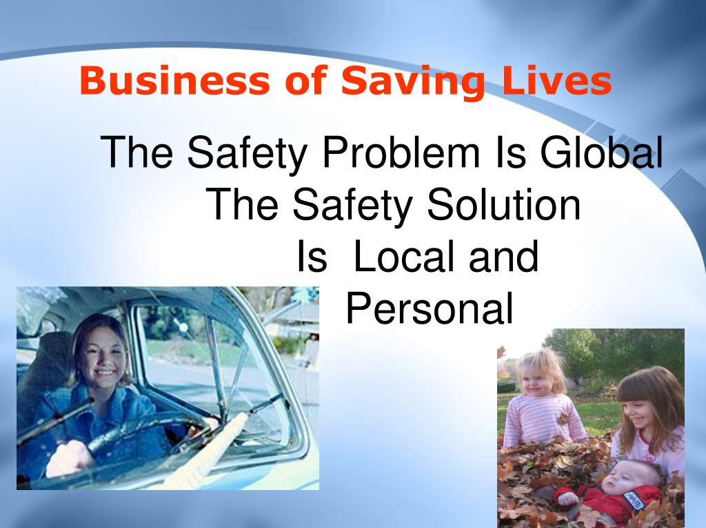 Business of Saving Lives