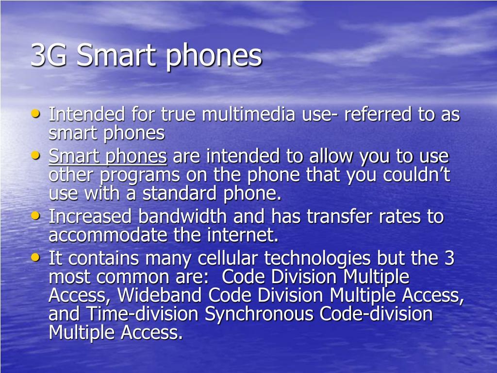 3G Smart phones