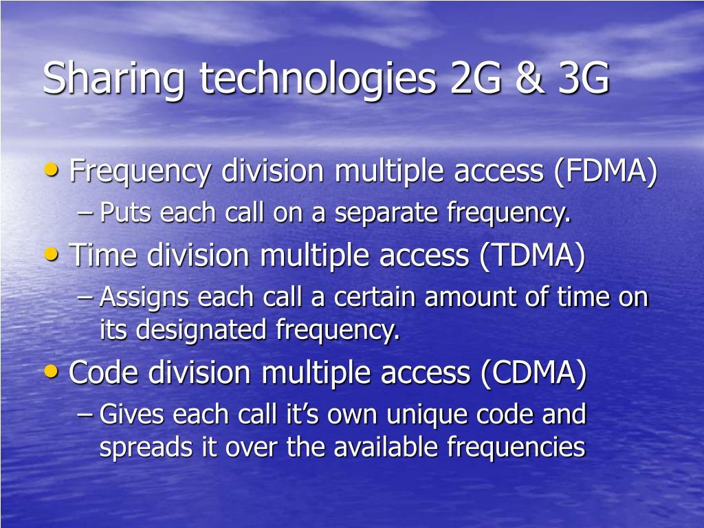 Sharing technologies 2G & 3G