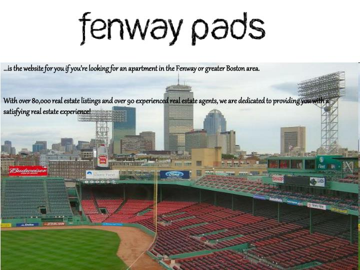 …is the website for you if you're looking for an apartment in the Fenway or greater Boston area.