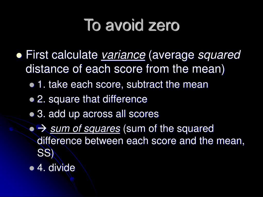 To avoid zero