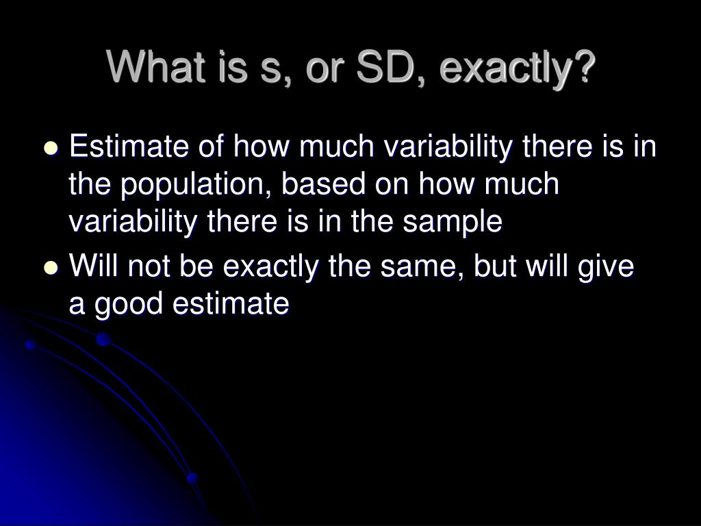 What is s, or SD, exactly?