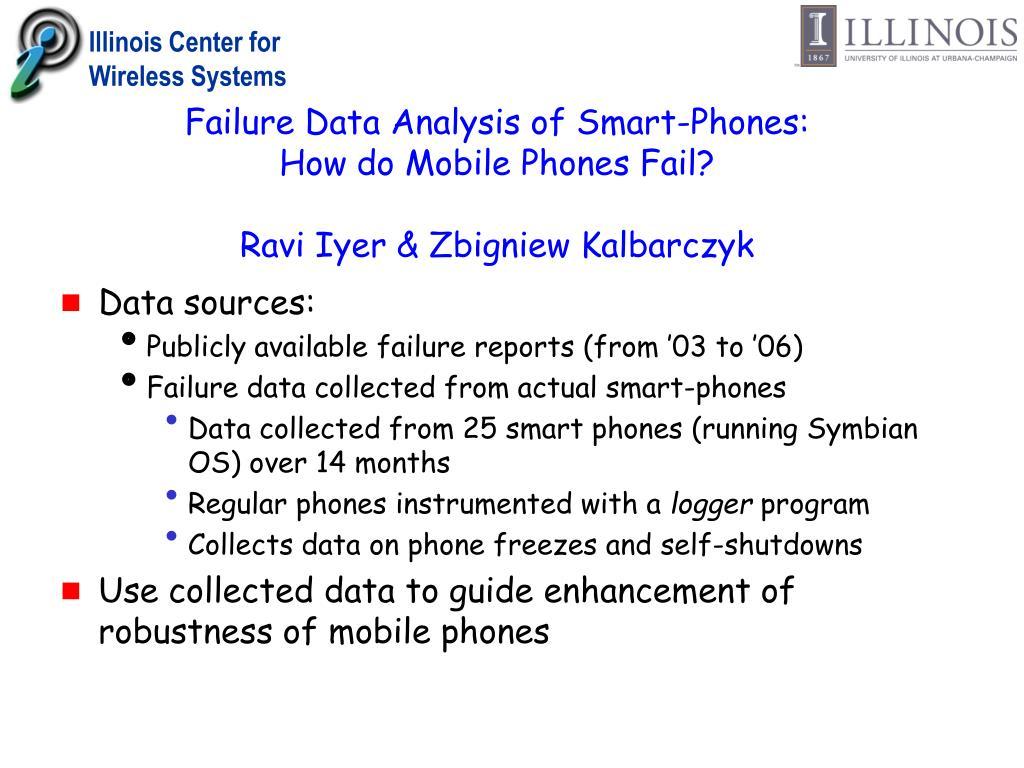 Failure Data Analysis of Smart-Phones: