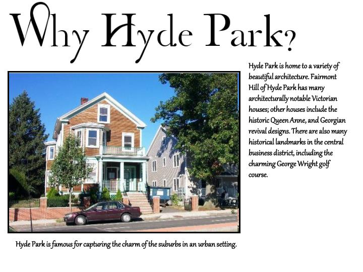 Hyde Park is home to a variety of beautiful architecture. Fairmont Hill of Hyde Park has many archit...