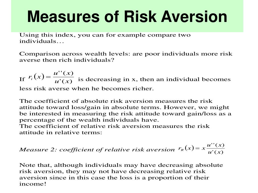 Measures of Risk Aversion