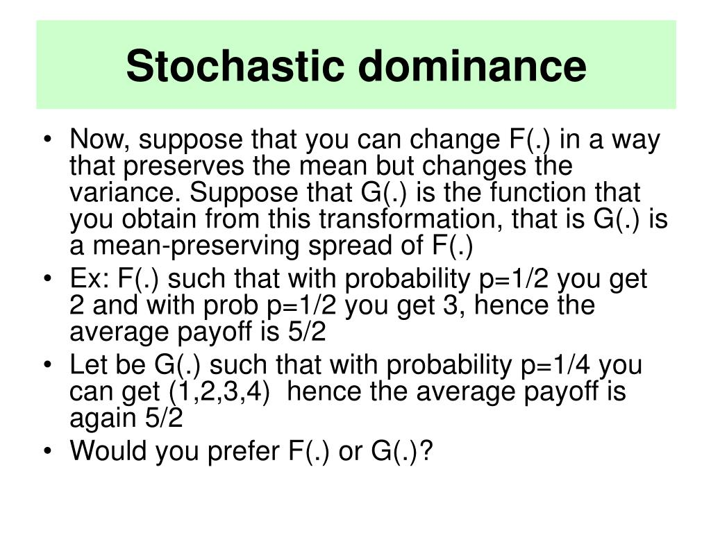 Stochastic dominance