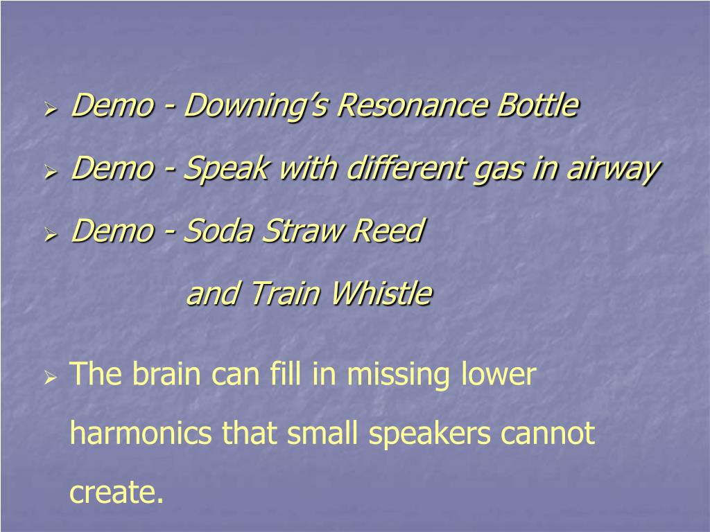 Demo - Downing's Resonance Bottle