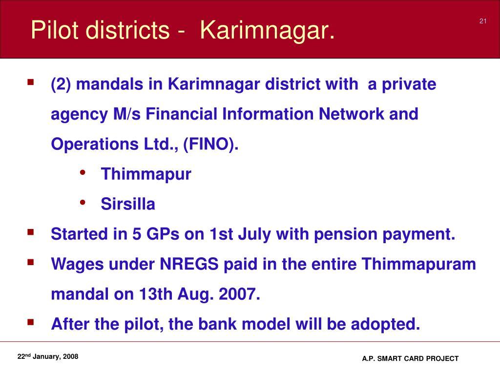 Pilot districts -  Karimnagar.