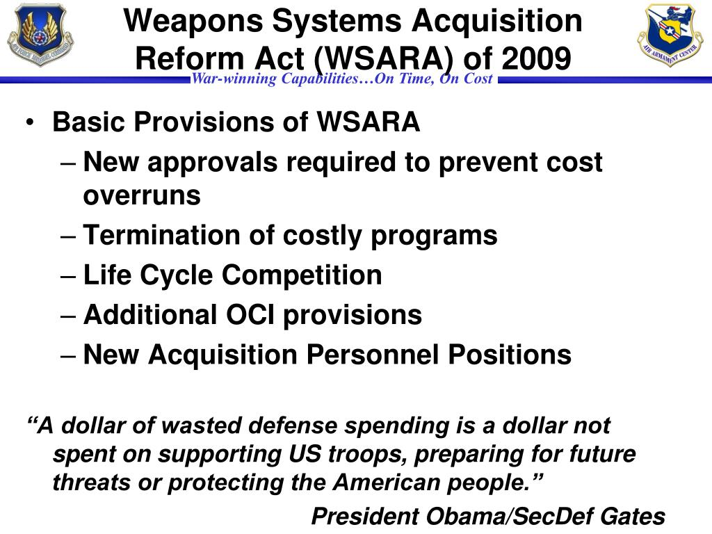 Weapons Systems Acquisition Reform Act (WSARA) of 2009