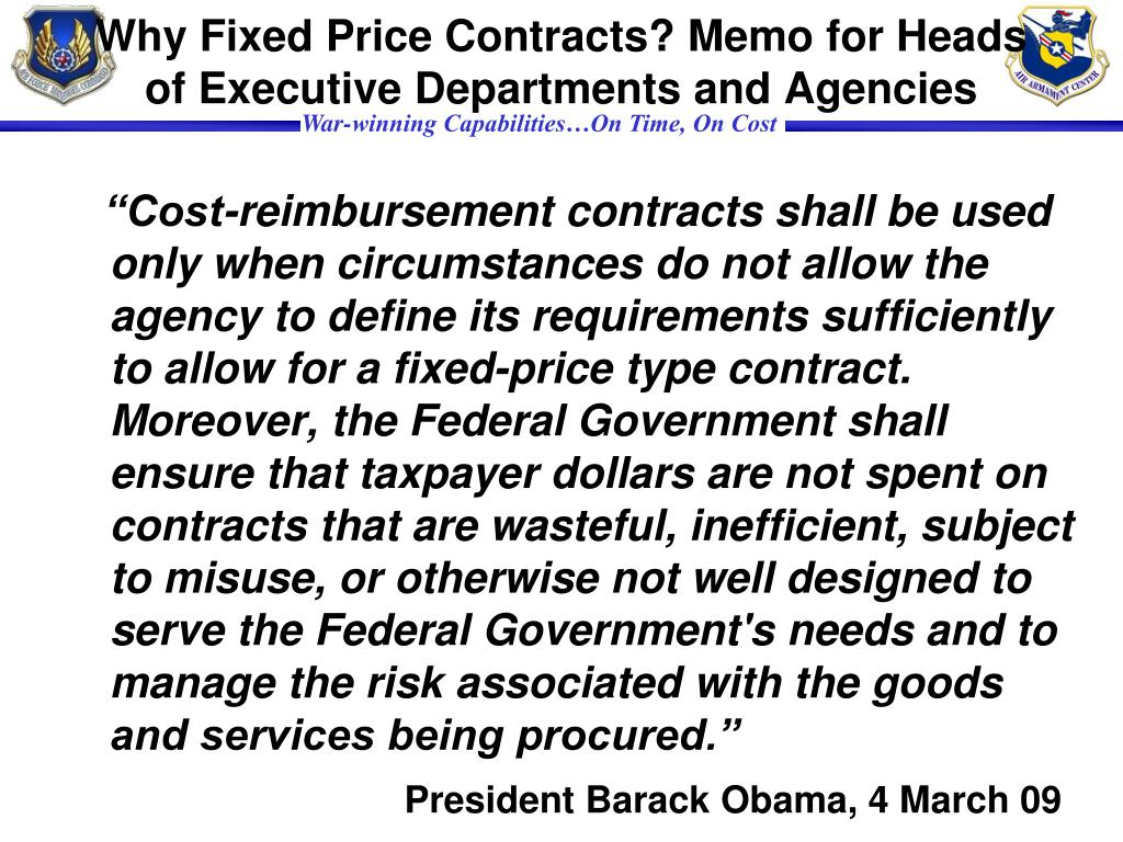 Why Fixed Price Contracts? Memo for Heads of Executive Departments and Agencies
