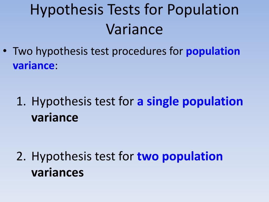 Hypothesis Tests for Population Variance