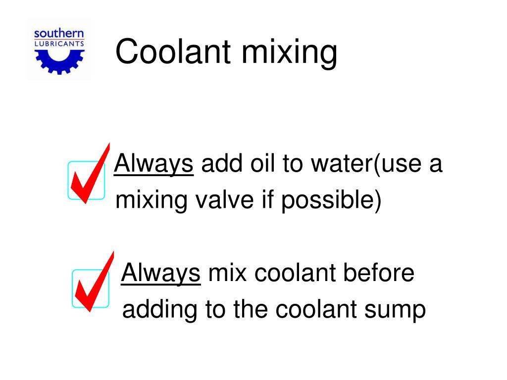 Coolant mixing