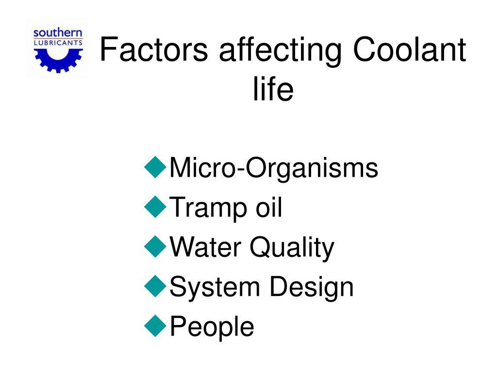 Factors affecting Coolant life