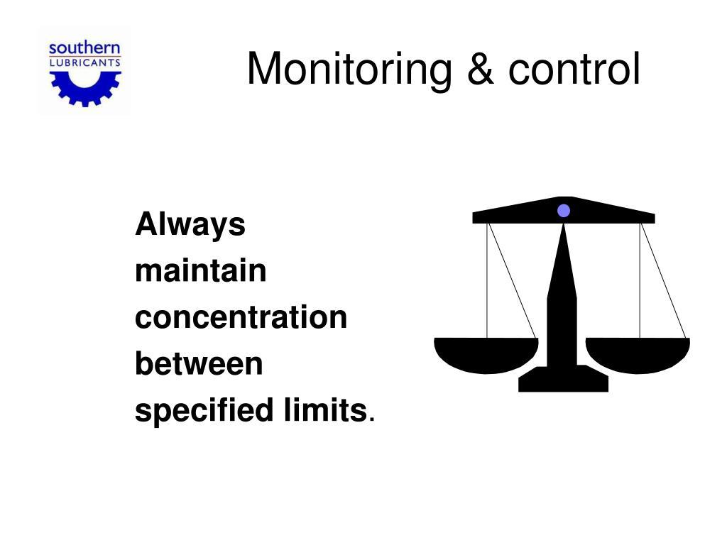 Monitoring & control