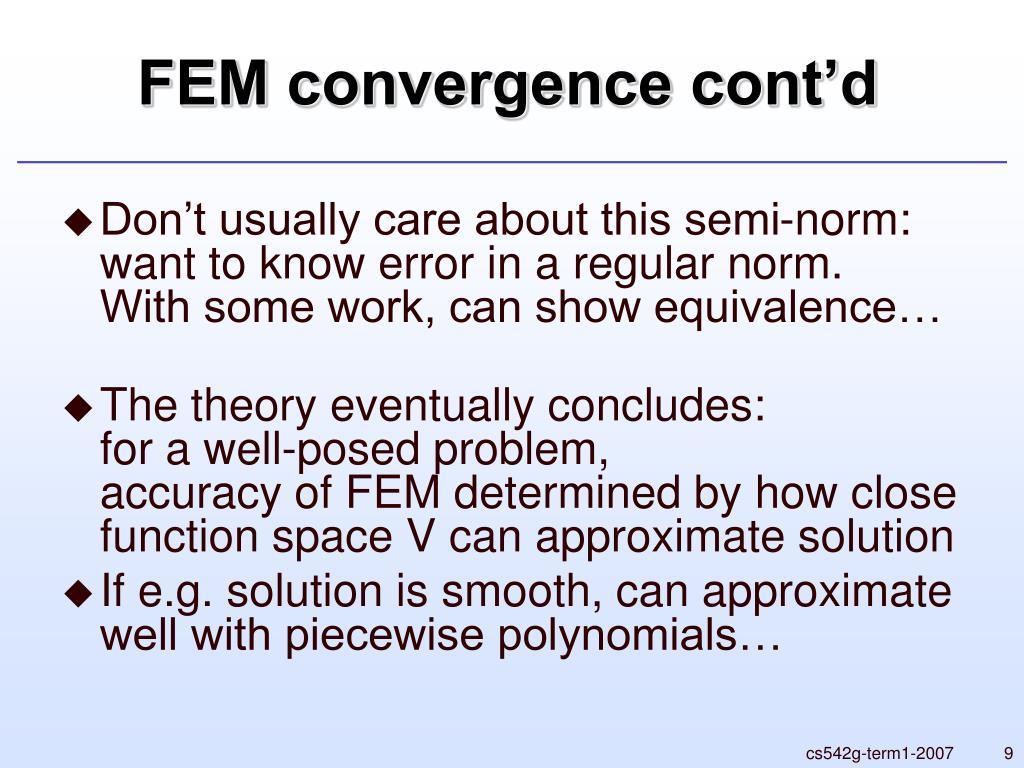 FEM convergence cont'd