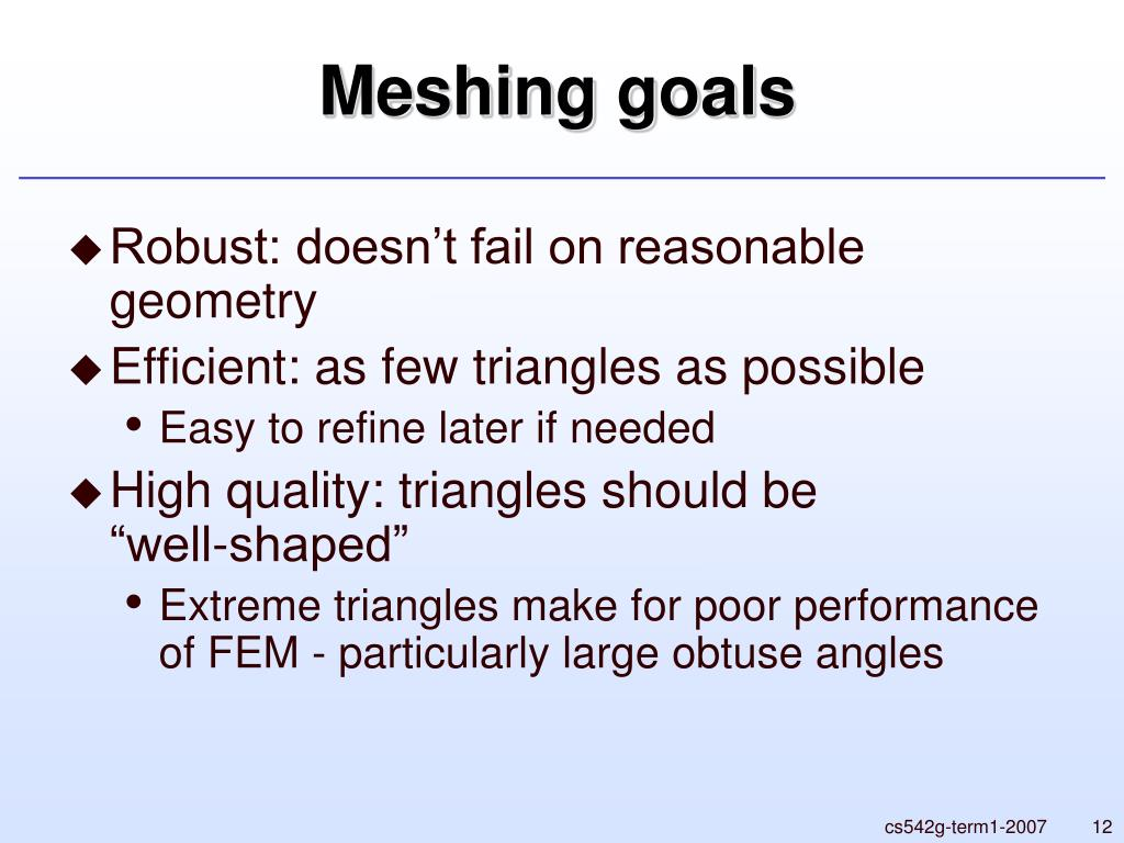 Meshing goals